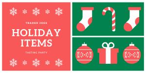 Trader Joes Holiday Items Tasting