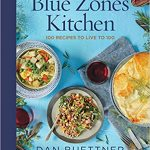 Blue Zones Kitchen Cookbook