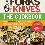 Forks Over Knives Plant Based Cookbook